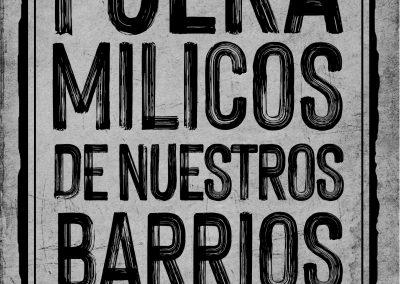 Fuera milicos de nuestros barrios / Serie Pandemia